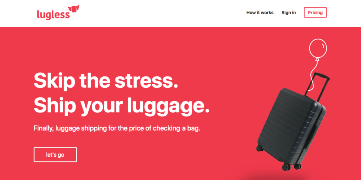 Lugless makes shipping your luggage easier than ever