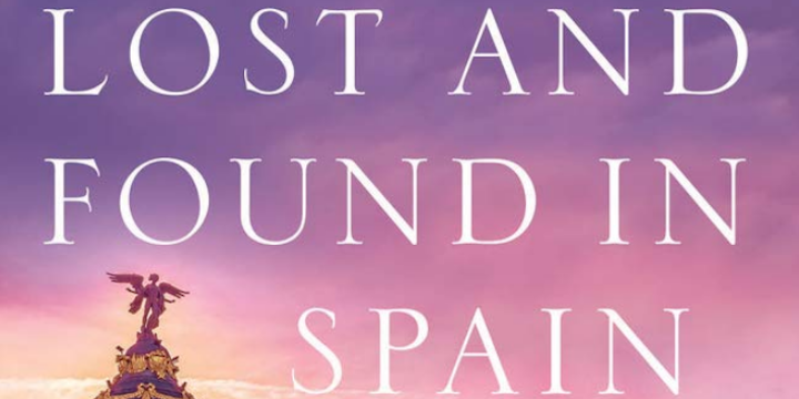 """""""Lost and Found in Spain"""" by Susan Lewis Solomont"""