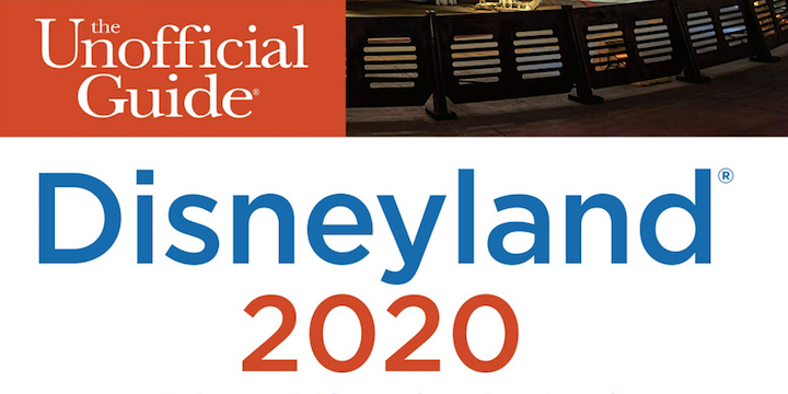"""""""The Unofficial Guide to Disneyland 2020"""""""